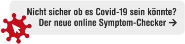Nicht sicher ob es Covid-19 sein könnte ? Der neue online Symtom-Checker